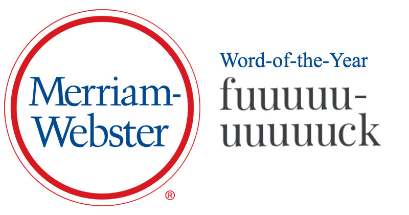 "Merriam-Webster 2016 Word-of-the-Year: ""Fuuuuuuuuuuck ..."